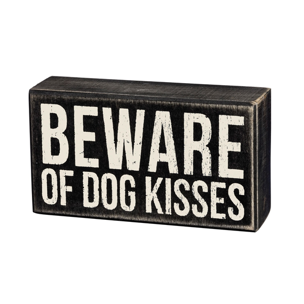 Beware of Dog Kisses Block Sign