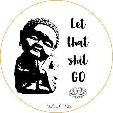 Let That Shit Go Die-Cut Sticker - Slothtoescr