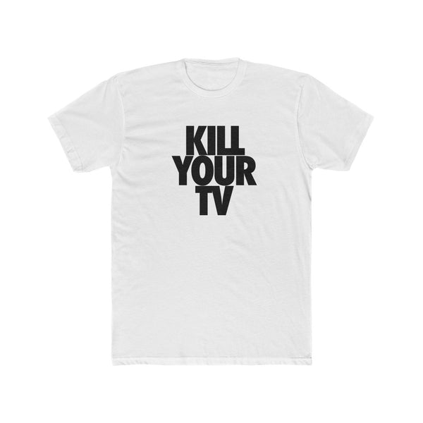 Kill Your TV Men's Cotton Crew Tee