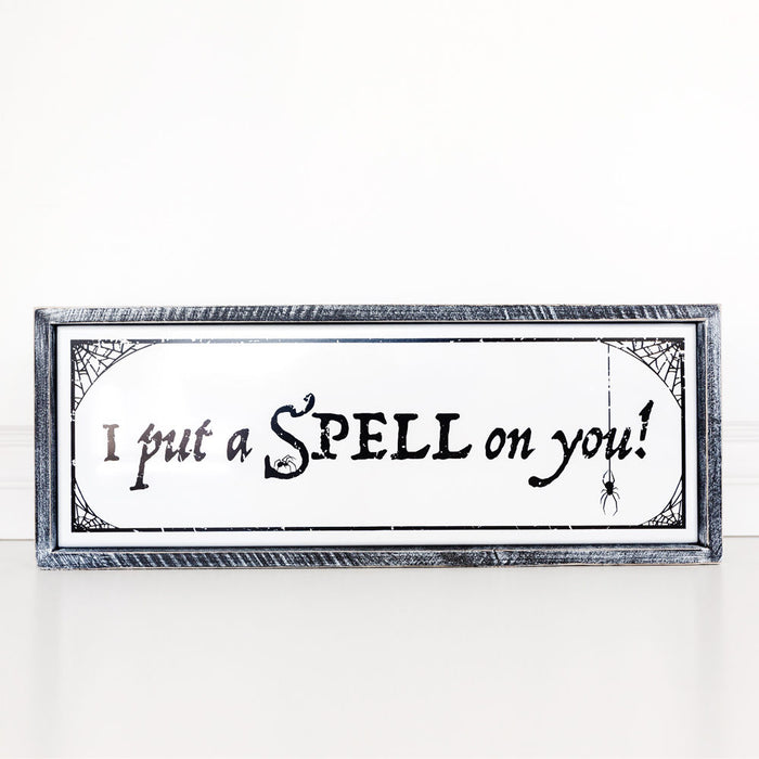 I Put a Spell on You - Sign
