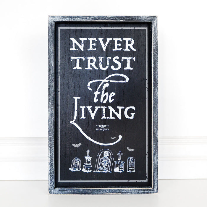 Never Trust the Living - Sign