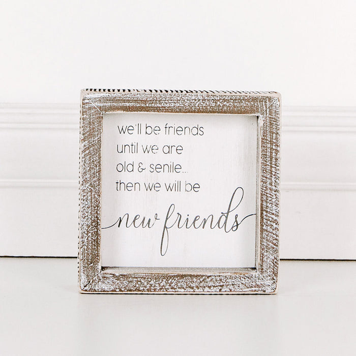 New Friends Wood Framed Sign 5 x 5