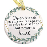 Personalized Ceramic Round Decoration Ornament Keepsake - True friends are never far apart, Christmas Gift for Best Friend Ornament Workmates Friendship Gift Holiday 2019 Christmas Teacher Professiona