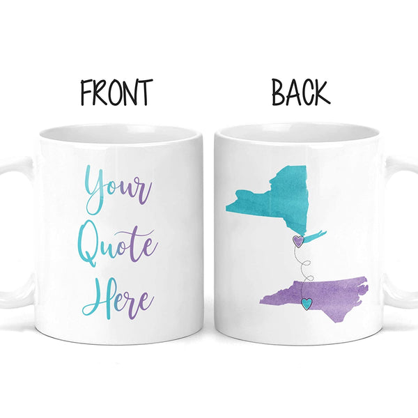 Custom Quote Long Distance Coffee Mug - Bestie - States - Moving Away Gift for Good Friends - Best Friend - Women - I Miss You - Bestfriend - Bff - Christmas Gifts - M0517