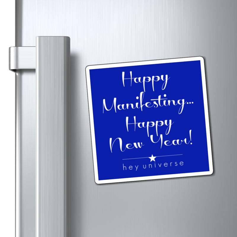 Happy Manifesting Happy New Year! Holiday Magnet