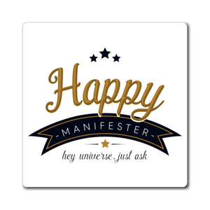 Happy Manifester Magnet