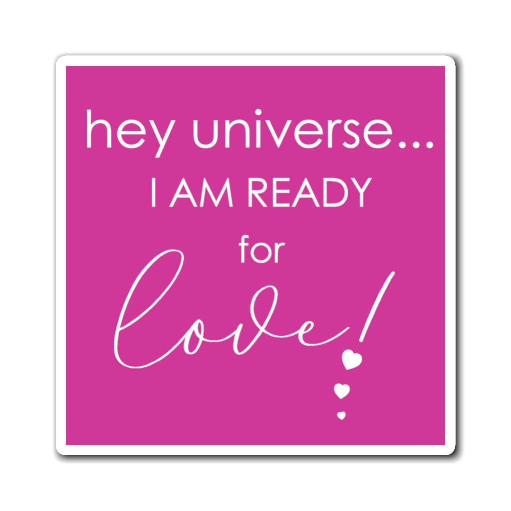 I am Ready for Love! Magnet