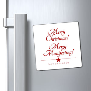 Merry Christmas Merry Manifesting! Holiday Magnet
