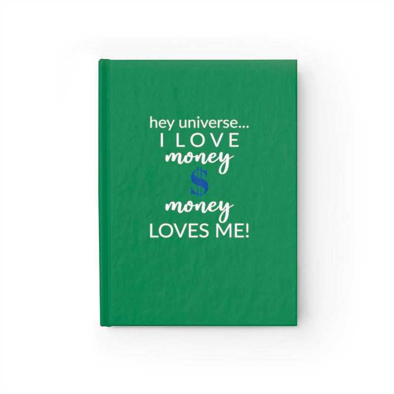 I Love Money & Money Loves Me! Journal