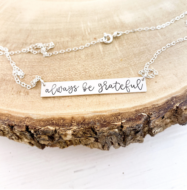 Always Be Grateful Necklace