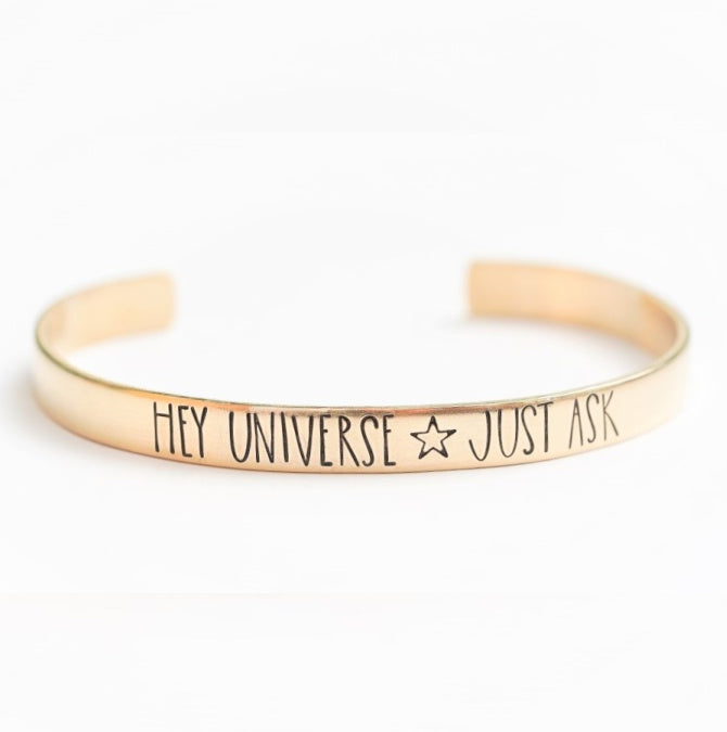 Hey Universe Just Ask Cuff Bracelet