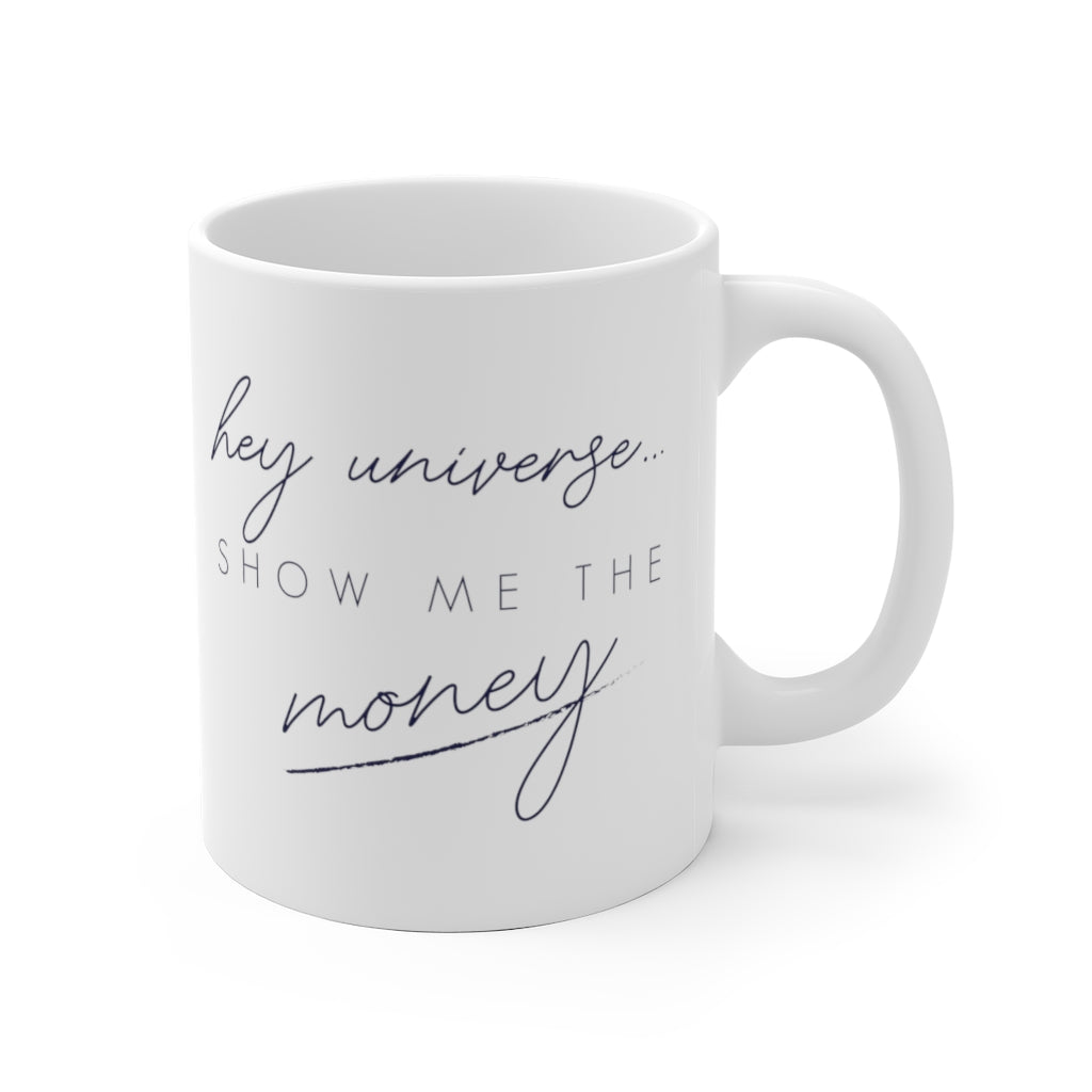 Show Me the Money Mug
