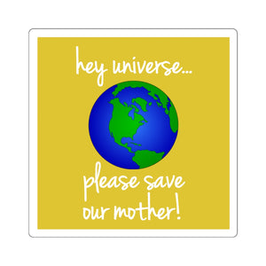 Please Save Our Mother Sticker