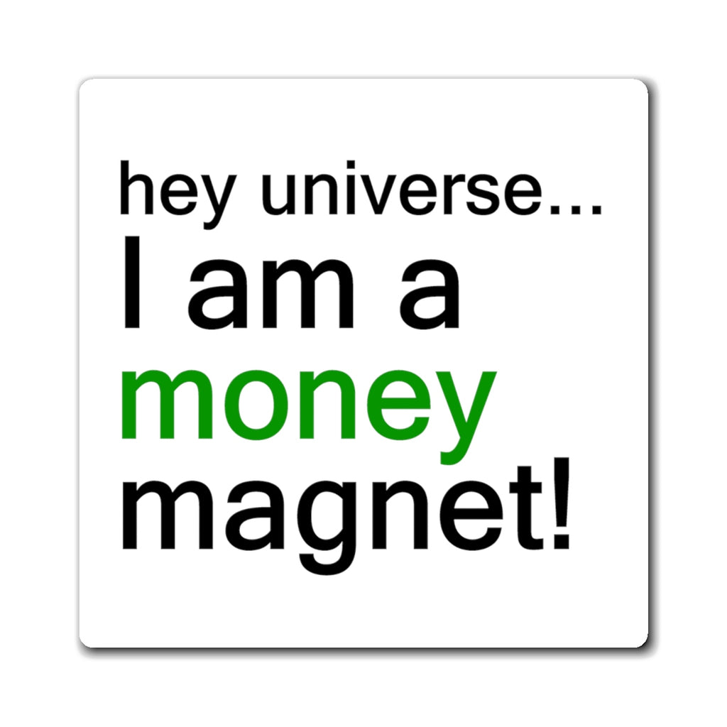 I am a Money Magnet!