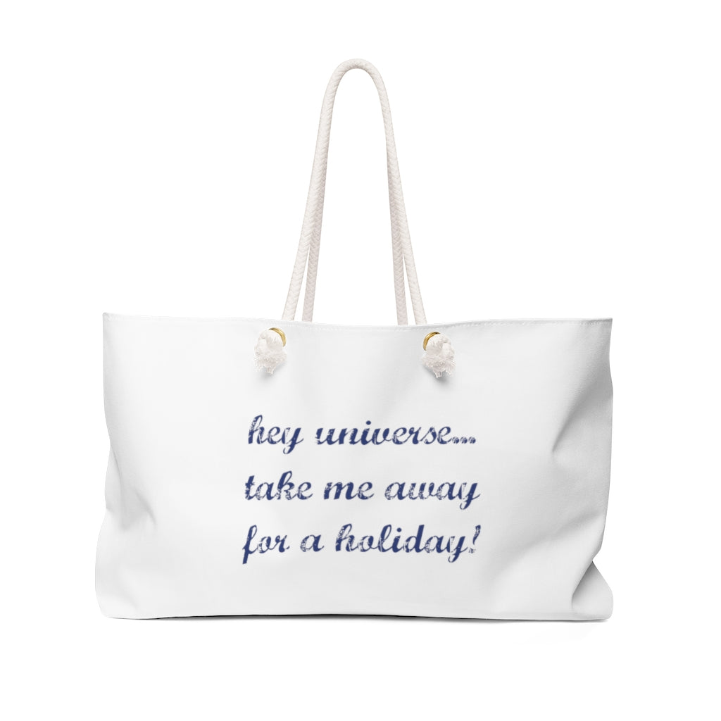 Take Me Away For Holiday! Tote