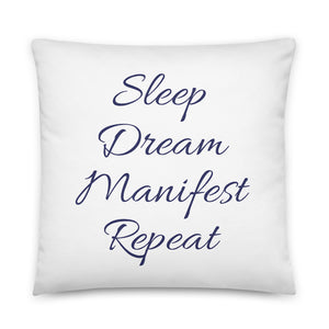 Sleep Dream Manifest Repeat White & Navy Pillow