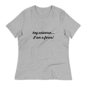 Women's I am a Force! Declaration Tee