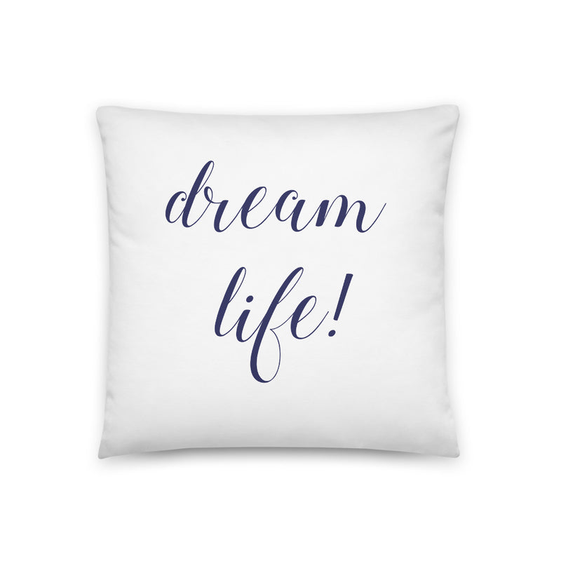 Dream Life White & Navy Pillow