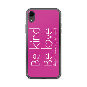 Be Kind Be Love Pink iPhone Case