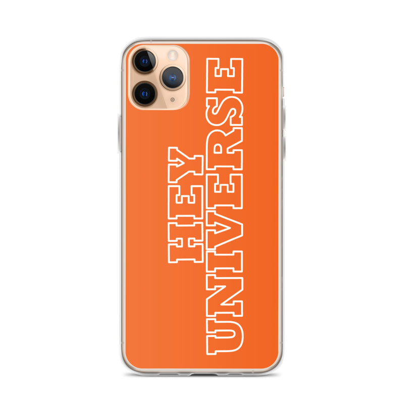 Hey Universe Orange iPhone Case