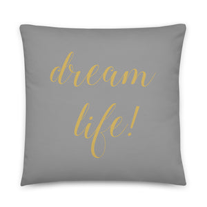 Dream Life Grey & Gold Pillow
