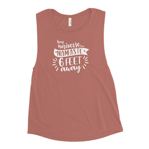 Women's Namaste 6 Feet Away Muscle Tank