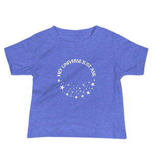 Infant's Hey Universe Just Ask Starry Tee
