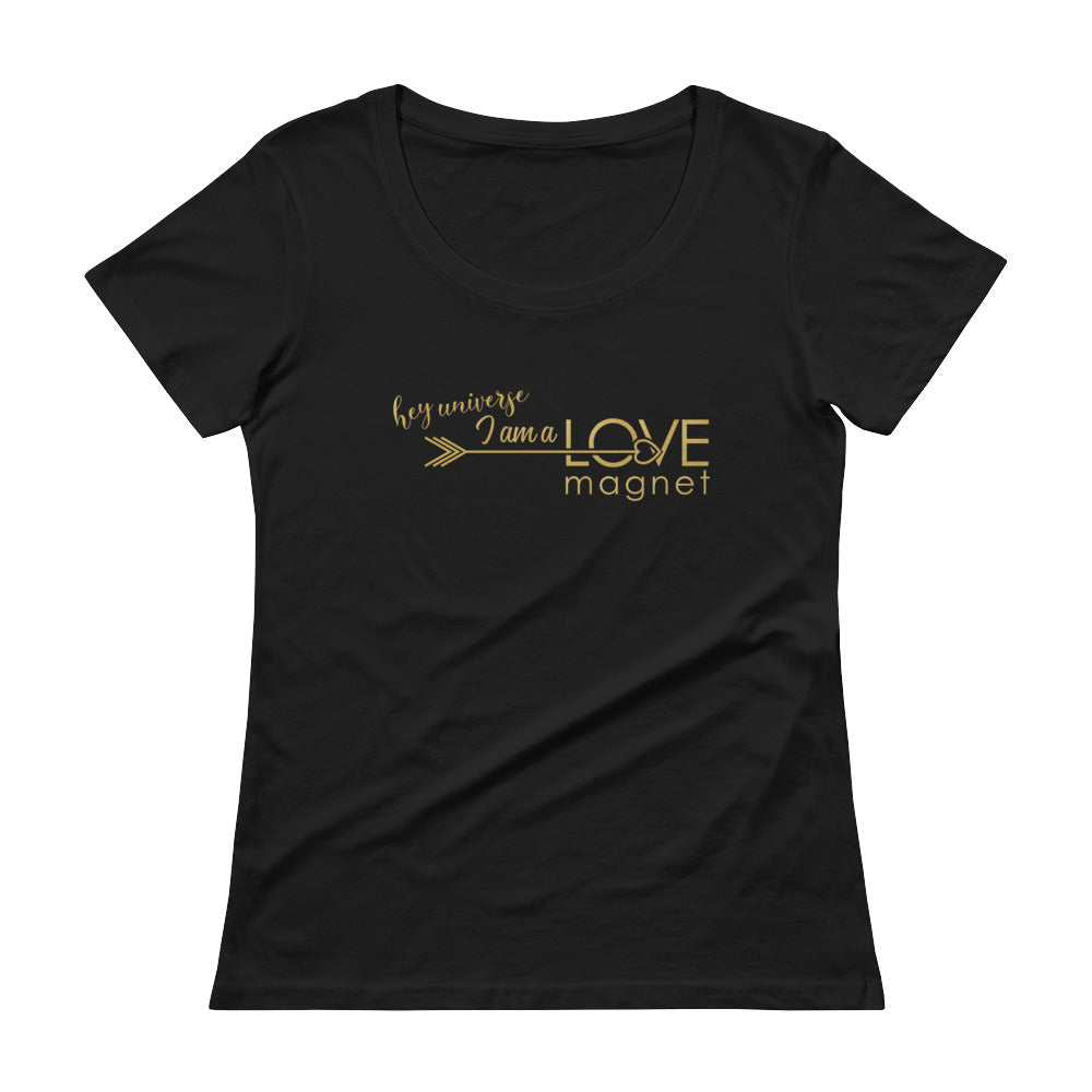 Women's I am a Love Magnet Tee