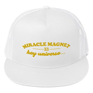 Miracle Magnet Trucker Hat