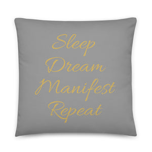 Sleep Dream Manifest Repeat Grey & Gold Pillow
