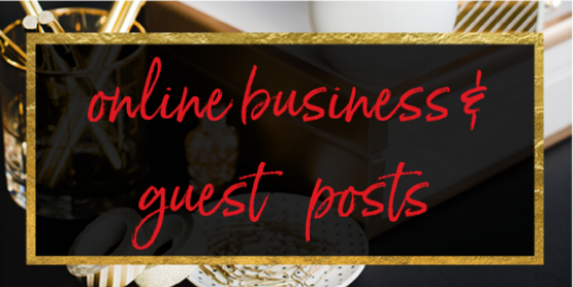 Online Businesses & Guest Posts