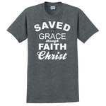 Saved by Grace through Faith in Christ, Adult T-Shirt