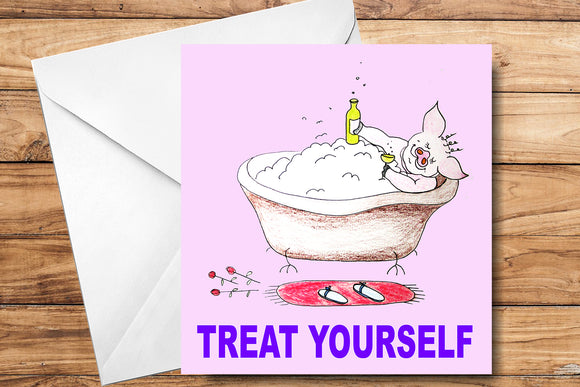 Treat Yourself Greeting Card by SUEX