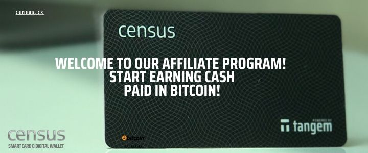 buy a census card, become an affiliate and earn bitcoin