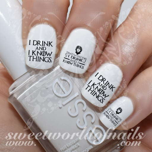 Game of Thrones Nail Art I drink and I know Things Nail Water Decals