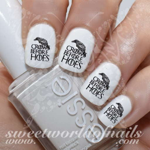 Game of Thrones Nail Art Crows Before Hoes Nail Water Decals