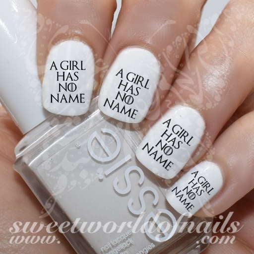 Game of Thrones Art Nail A Girl Has No Name Water Decals