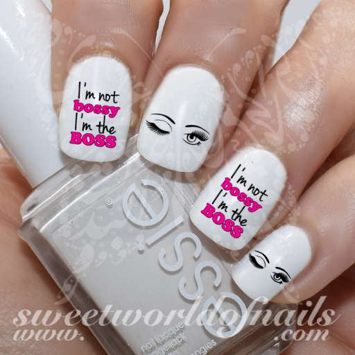 I am not bossy I am the boss Nail Art Nail Water Decals Wraps