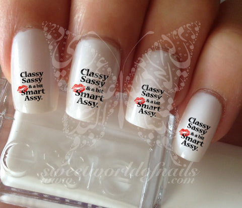 classy sassy and a bit smart assy Nail Art Nail water Decals Transfers Wraps