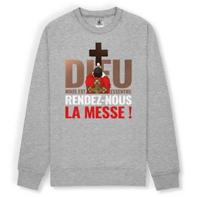 Sweat-shirt - Rendez-nous la messe !
