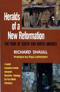 Heralds of a new reformation: The Poor of South and North America