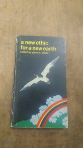 A New Ethic for a New Earth