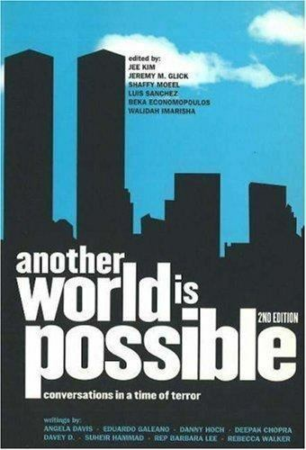 ANOTHER WORLD IS POSSIBLE