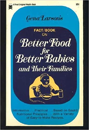 Better Food for Better Babies and Their Families