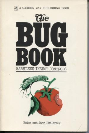 Bug Book, The - Harmless Insect Controls