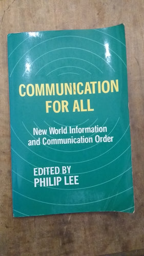 Communication for All: New World Information and Communication Order