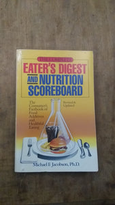 The Complete Eater's Digest and Nutrition Scoreboard