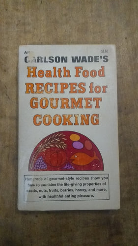 Health Food Recipes for Gourmet Cooking