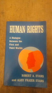 Human Rights: A Dialogue Between the First and Third Worlds
