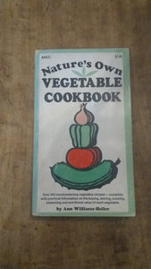 Nature's Own Vegetable Cookbook